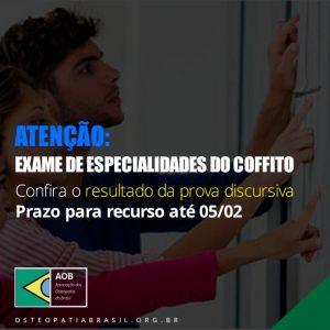 Exame Especialidades COFFITO 2018 – Resultado da prova discursiva