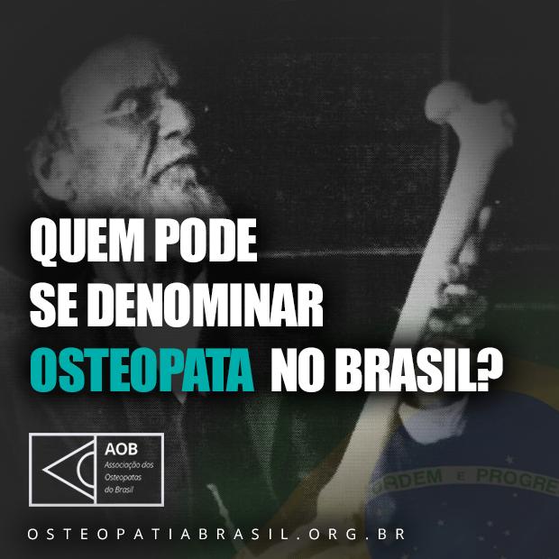 Quem pode se denominar osteopata no Brasil?