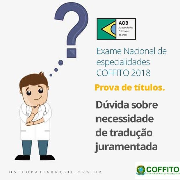Dúvida sobre tradução juramentada de documentos para Exame Nacional de Especialidades do COFFITO