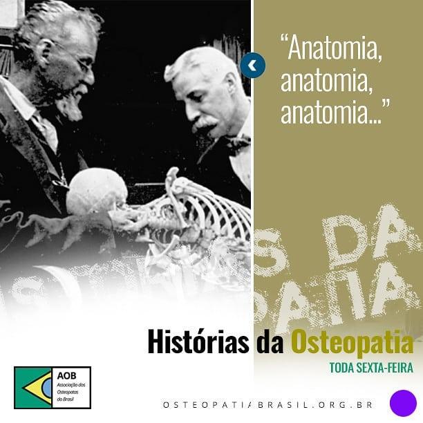 Histórias da Osteopatia: O amor pela anatomia.