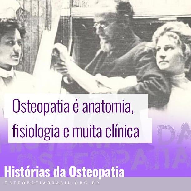 Histórias da Osteopatia: as bases de um Osteopata.