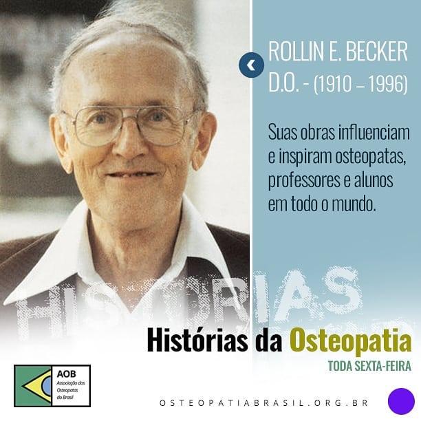 Histórias da Osteopatia: Dr. Rollin Becker