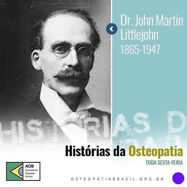 Histórias da Osteopatia: John Littlejohn