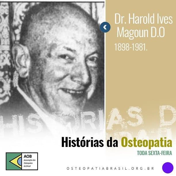 Histórias da Osteopatia – Harold Magoun
